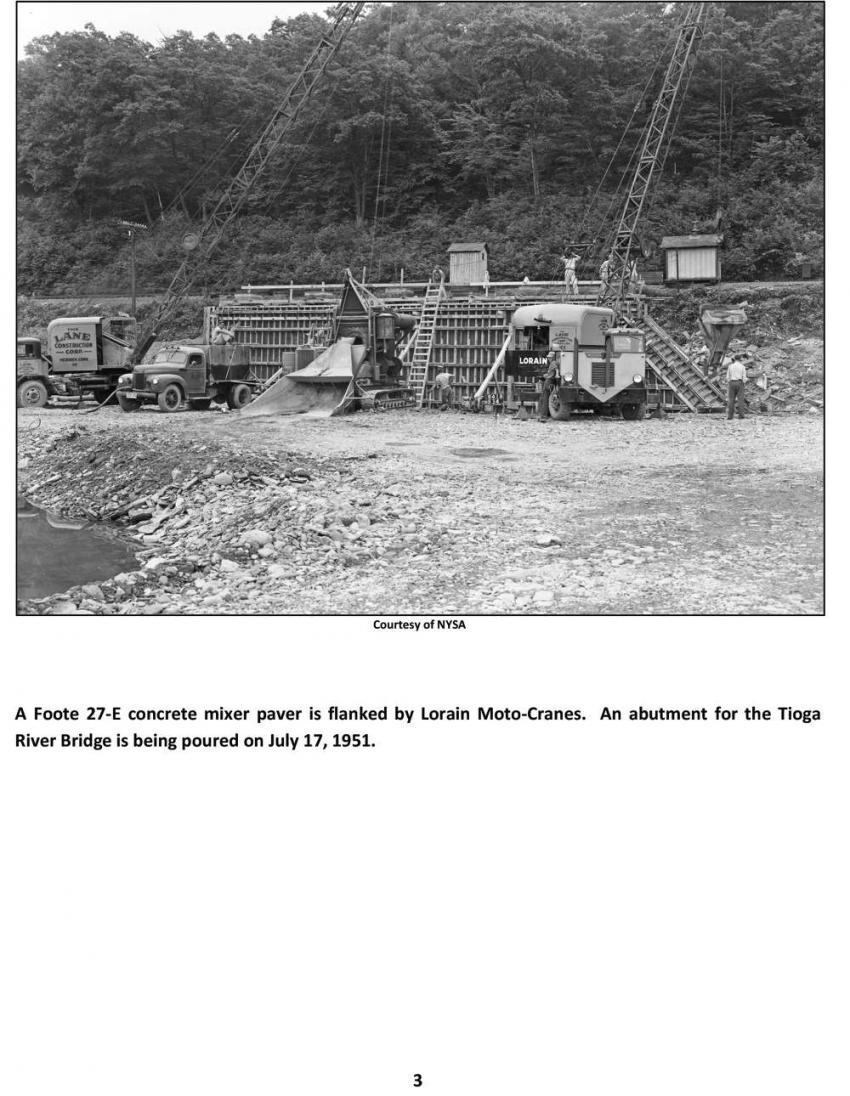 NYSA photo A Foote 27-E concrete mixer paver is flanked by Lorain Moto-Cranes. An abutment for the Tioga River Bridge is being poured on July 17, 1951.