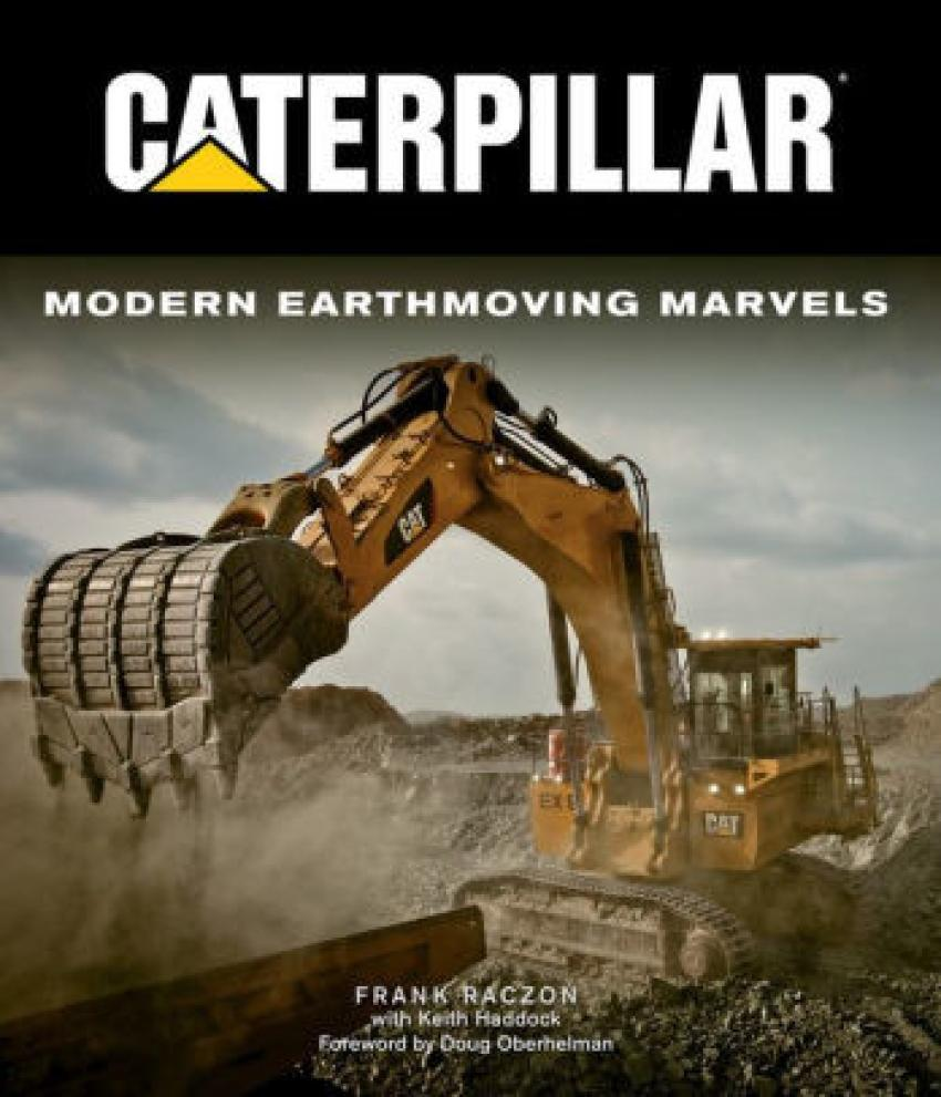 Caterpillar: Modern Earthmoving Marvels by Frank Raczon, Keith Haddock — For the equipment aficionado, this coffee table book takes readers on a journey through the brand's history and development, and features beautiful, historical photos. $45.00