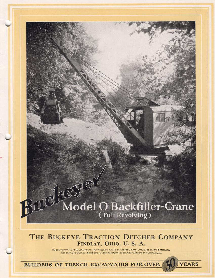 Buckeye Traction Ditcher Company began producing crawler excavators primarily for backfilling trenches with an open-bottomed dragline bucket. Introduced in 1926, the Type 0 was offered as a crane, clamshell or conventional dragline two years later, with mounting on a truck or crawlers. A flatcar-mounted railroad ditcher version was also offered. 