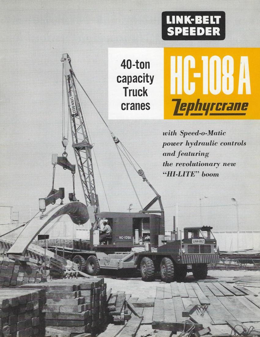 Link-Belt Speeder HC-108A 40-ton Zephyrcrane truck crane — 1958 (Link Belt Book 2769 — HCEA photo)