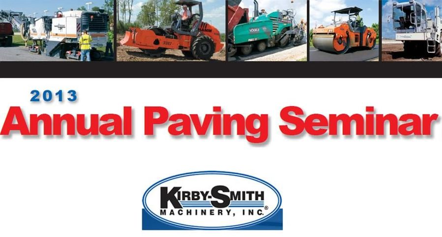 Kirby-Smith Machinery Inc. will conduct its 2013 Annual Paving Seminar in Texas on February 15th, 2013.