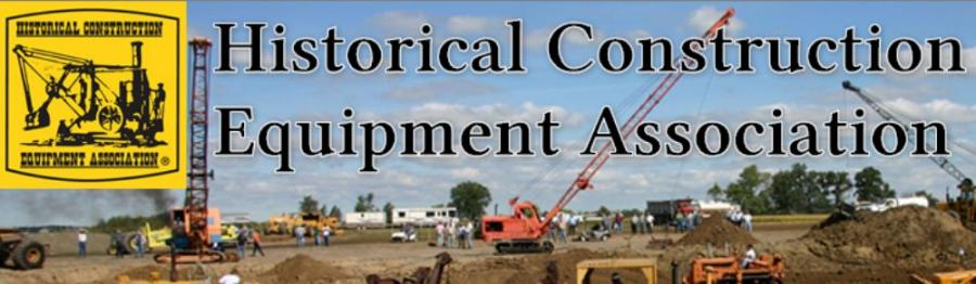 The Historical Construction Equipment Association (HCEA) is holding its 30th Annual HCEA International Convention and Old Equipment Exposition on Labor Day weekend in Edgerton, Wis.
