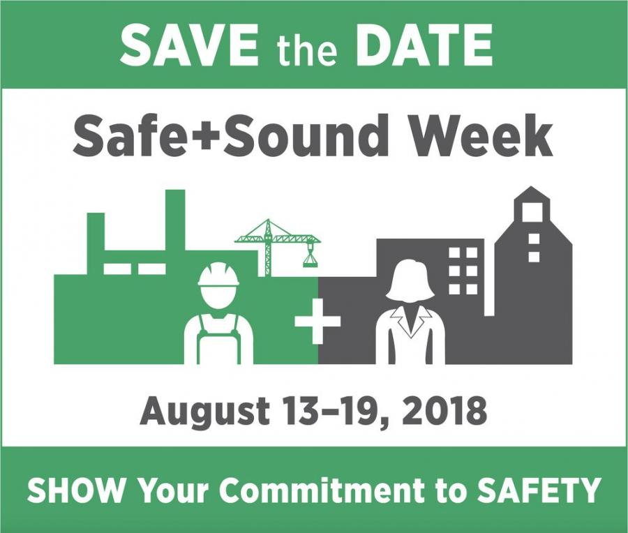 OSHA invites you to show your commitment by sharing the save the date graphic on social media using #safeandsound2018.