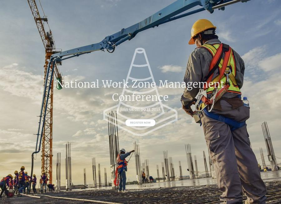 Register today at workzonesafetyconference.org.