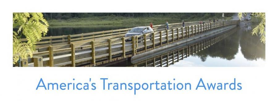 Sponsored by AASHTO, Socrata, AAA and the U.S. Chamber of Commerce, the 11th annual America's Transportation Awards competition recognizes transportation projects in three categories.